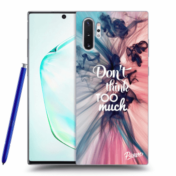 Etui na Samsung Galaxy Note10+ N975F - Don't think TOO much