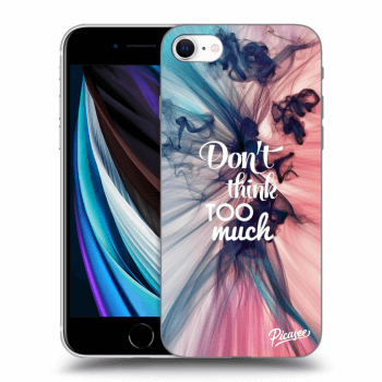 Etui na Apple iPhone SE 2020 - Don't think TOO much