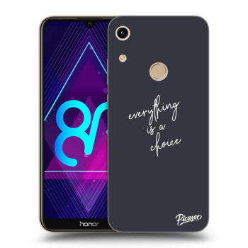 Etui na Honor 8A - Everything is a choice