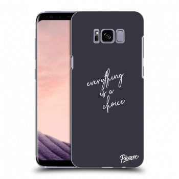 Etui na Samsung Galaxy S8 G950F - Everything is a choice