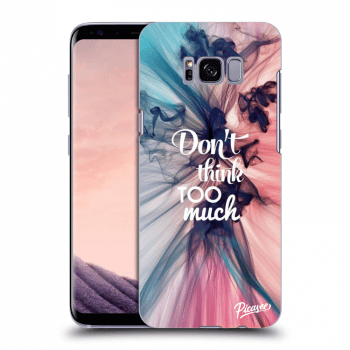 Etui na Samsung Galaxy S8 G950F - Don't think TOO much