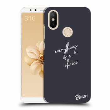 Etui na Xiaomi Mi A2 - Everything is a choice