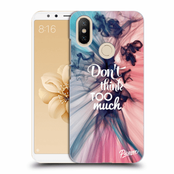 Etui na Xiaomi Mi A2 - Don't think TOO much