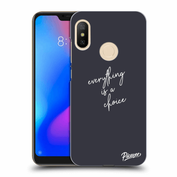 Etui na Xiaomi Mi A2 Lite - Everything is a choice