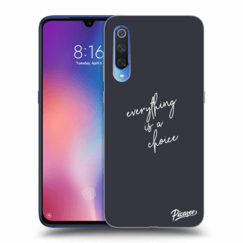 Etui na Xiaomi Mi 9 - Everything is a choice