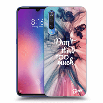 Etui na Xiaomi Mi 9 - Don't think TOO much
